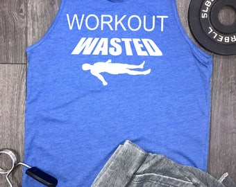 workout wasted men's workout tank, funny workout tank, workout tank top, funny gym tank, mens gym tank, mens workout tank top, fitness top