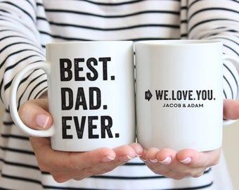 Best Dad Ever Mug Personalized Dad Mug Father Mug Dad Gift for Dad Coffee Mug