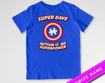 Autism Awareness T Shirt Super Robert Custom Name T Shirt Autism Is My Superpower Puzzle Piece Kids With Autism Toddler Youth Tee DN-422A