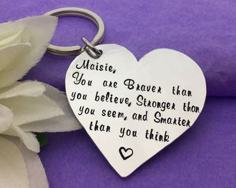 Inspirational Gift - Motivational Gift - Graduation Keychain - Encouragement Gift - Sister Gift - Sobriety Keyring - Braver Than You Believe