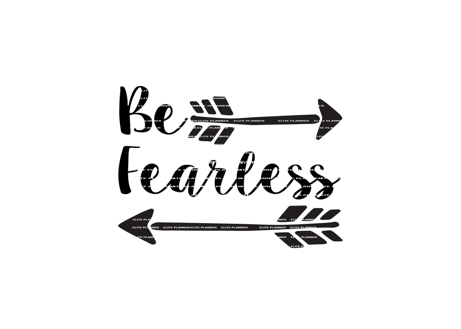 SVG Quote Quote Overlay Be Fearless Vinyl Vector Cutting