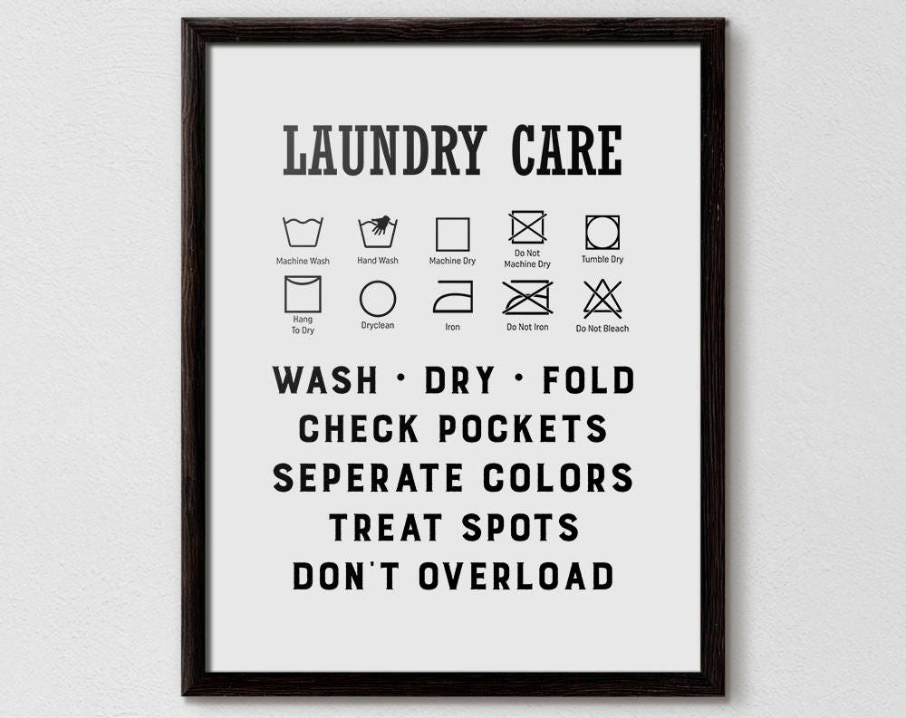 Laundry Care Wash Symbols Print Laundry Guide Clothes Care Sign Laundry Symbols Poster Bathroom Decor Functional Art Remove Stains
