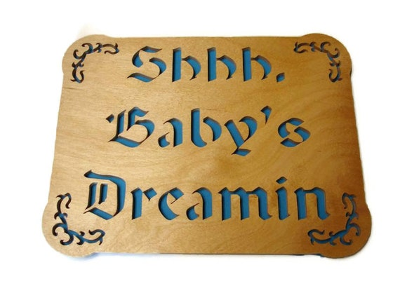 Shhh, Baby's Dreamin Blue Wall Hanging Plaque Handcrafted from Birch Plywood