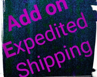 Expedited your shipping!