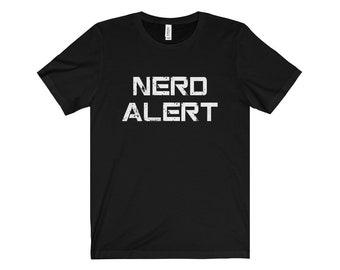 Nerd Alert Shirt - Unisex Short Sleeve Tee - Geek - Nerd Shirt - Geek Chic