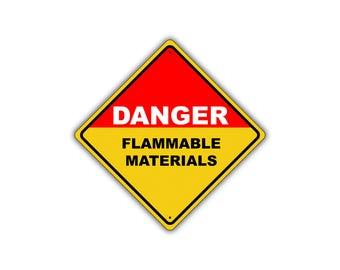 Danger Flammable Materials Keep Away Metal Aluminum Safety Hazard Sign 12x12