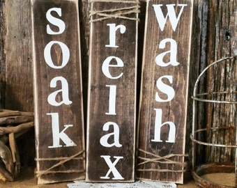 Soak Wash Relax Farmhouse Decor | Rustic Bathroom Decor | Soak Wash Relax | Cottage  Home