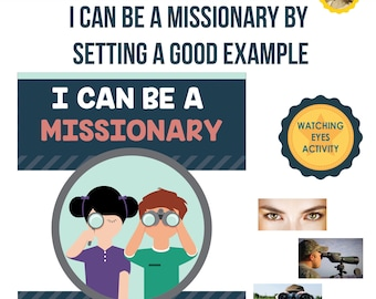 2017 November Week 2 Sharing Time Kit - I can be a missionary by setting a good example - MB