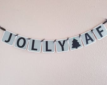 JOLLY AF Christmas Banner