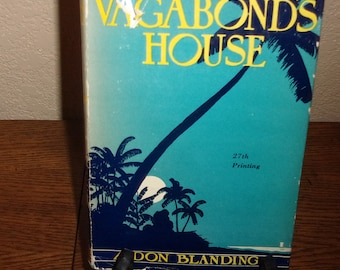 Vagabond's House-Don Blanding-Hardcover Book w/DJ-27th Printing 1941-Poetry