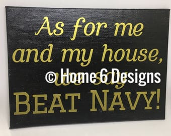 Beat Navy/Beat Air Force/Canvas Sign/Army/USMA
