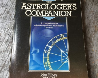 1986 The Astrologer's Companion Astrology Book by John Peter Filbey
