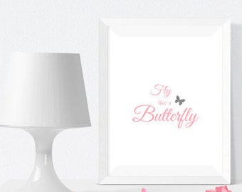 Fly like a Butterfly - Print