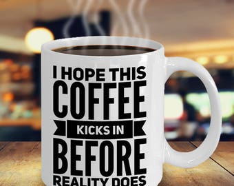 Funny Coffee Mug - Funny Caffeine Addict Mug - Coffee Addict Mug - Funny Gift for Coffee Lover