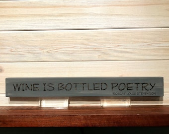 Wine is Bottled Poetry Wall Plaque Laser Engraved Personalized Custom Sign 162 by SignsByAllSeasons
