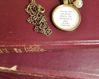 Sherlock Holmes Quote Necklace, Sir Arthur Conan Doyle, Book Nook, Book Necklace, Quote Necklace, Observe, MarjorieMae
