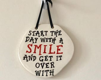 Smile Wall Plaque - Ceramic Plaque - Pottery Plaque