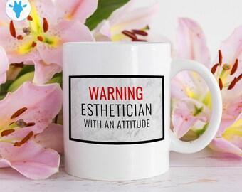 Warning Esthetician With an Attitude Mug, Esthetician mug, Girl Boss, Best Friend Gift, Mugs With Sayings, Makeup Mugs
