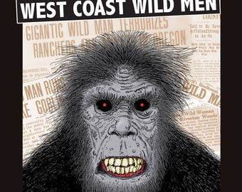 Bigfoot: West Coast Wild Men book cryptid sasquatch CA OR WA