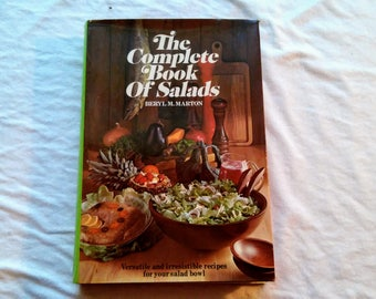"""Vintage 60's Hardcover Cookbook, """"The Complete Book of Salads"""" by Beryl M. Marton, 1969."""