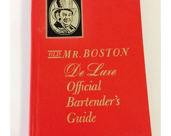 Mr. Boston DeLuxe Official Bartender's Guide 1967
