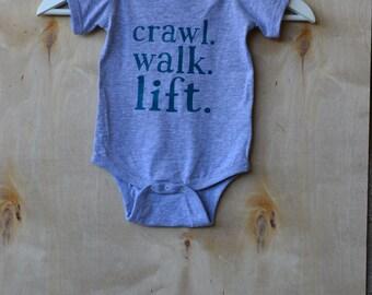 Infant crawl. walk. lift. Onesie, WOD baby shirt, Weightlifting baby onesie teal gray