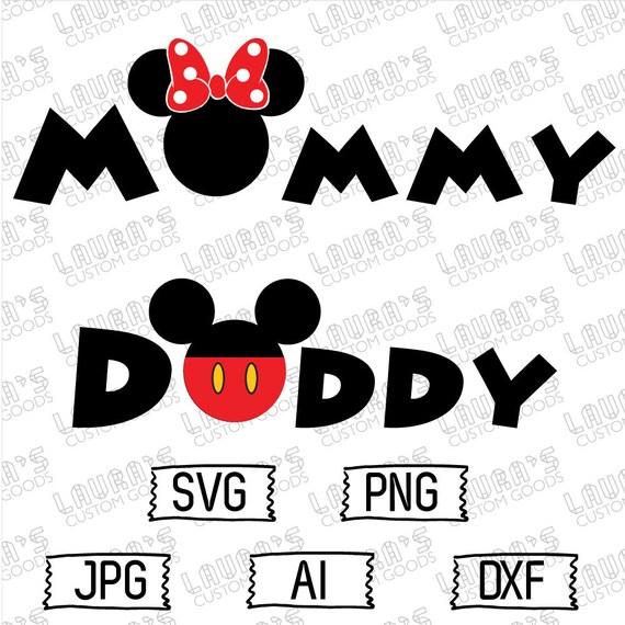 Disney Mommy Daddy Svg Disney Birthday Svg Minnie Mouse