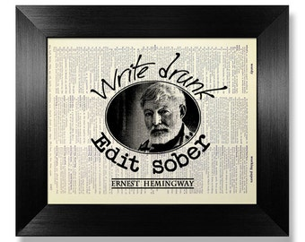 Ernest HEMINGWAY LITERARY Quote Print, Literary Gift Bookworm Literature QUOTE Poster, Book Club Gift Reading Poster, Write Drunk Edit Sober