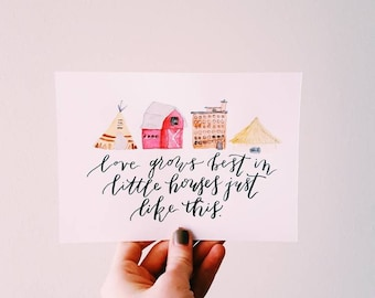 Little Houses Like This Hand-lettered 5x7 Art
