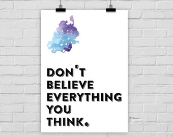 print poster DON'T BELIEVE EVERYTHING