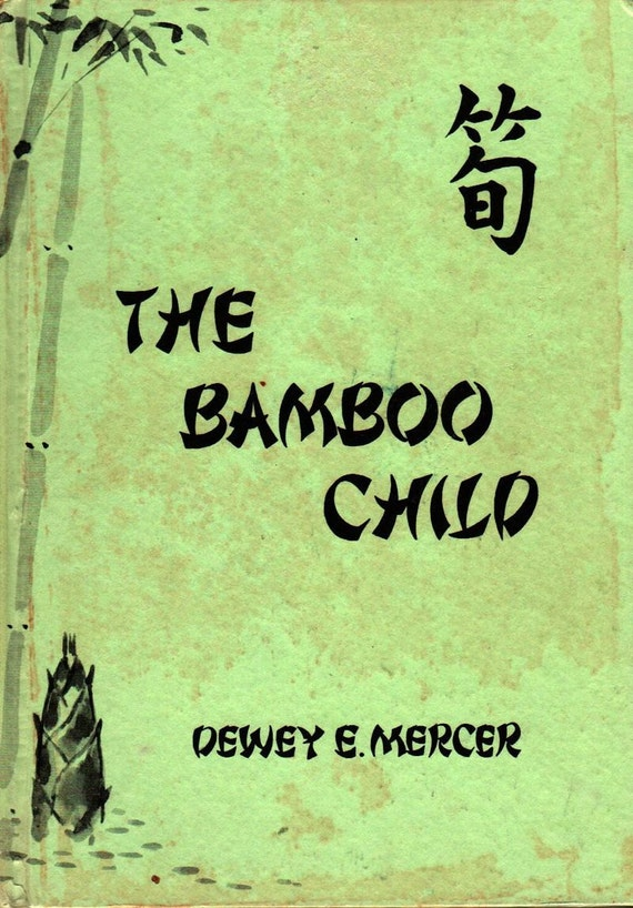 The Bamboo Child and other poems + Dewey E. Mercer + Kazuko Mizobuchi + 1966 + Vintage Book