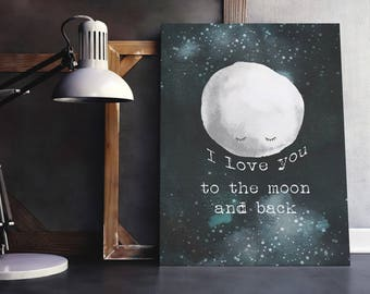 "I love you to the Moon and Back Art Print // Childs Poster // Ready to Ship poster // A4 or 8x10"" // Custom Size to order"