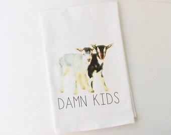 Flour Sack Towel | Damn Kids | Fun Towel | Gifts under 10