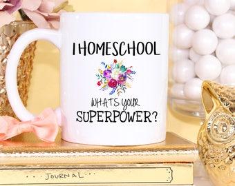 Homeschool, Homeschooling, Home School Mom, I Home School What's Your Superpower, Coffee Mug, Home School, Mugs, Homeschool Decor, Mug