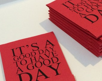 It's a Good Day to have A Good Day Inspirational Red Set of 10 Matchbook Mini Notepad Notebooks