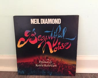 "Neil Diamond ""Beautiful Noise"" vinyl record"