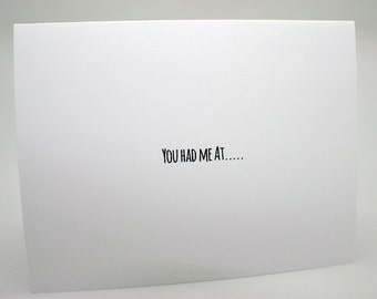 Valentines Day Card- I Love You Card- You Had Me At Beard