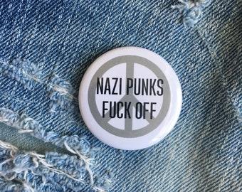 nazi punks fuck off, 1.5 inch pin back button, 37 mm pinback button