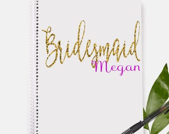 Bridesmaid Notebook | Personalized Notebook | Maid of Honor Gift | Bridesmaid | Wedding | Wedding Gift | Bridal Shower Gift | Bridal Shower