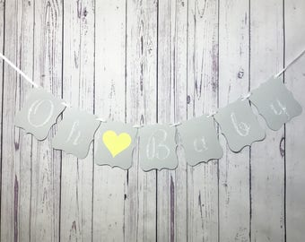 Oh Baby Banner, Yellow and Grey, Gender Neutral Baby Shower, Elegant Baby Shower Decor, New Baby, Bunting, Unique Banner, Silver Glitter