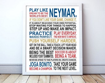 Play Like Neymar - Soccer Poster | Neymar | Inspirational Manifesto | Gift for Soccer Players | Soccer Gift | Soccer Player Art