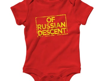 Baby One Piece - Of Russian Descent Infant Romper - NB 6m 12m 18m 24m - Russia Pride, Россия Baby, Русские Baby, Russkiye Baby, RUS Baby