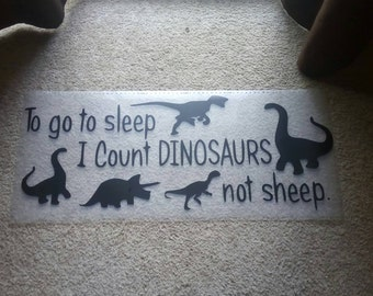 To go to sleep...I count dinosaurs not sheep wall decal.