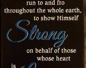 "2 Chronicles 16:9a Sign, Scripture Sign, For the eyes of the Lord run to and fro - 14"" x 24"" SignsbyDenise"