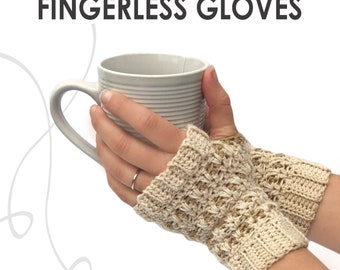 HANNAH'S FINGERLESS GLOVES  |  A Crochet Pattern
