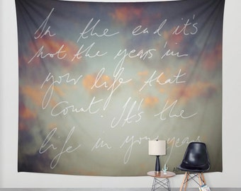 In the end.. Abraham Lincoln quotation, Wall Tapestry, home decor, hadwritten,text art, dorm,word,inspirational, photography, dreamy, garden