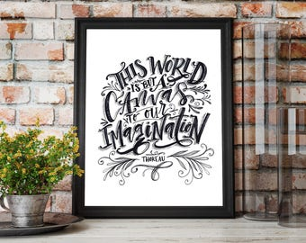 ORIGINAL Ink on paper // World is a Canvas to our imagination // artist quote // inspirational quote // thoreau