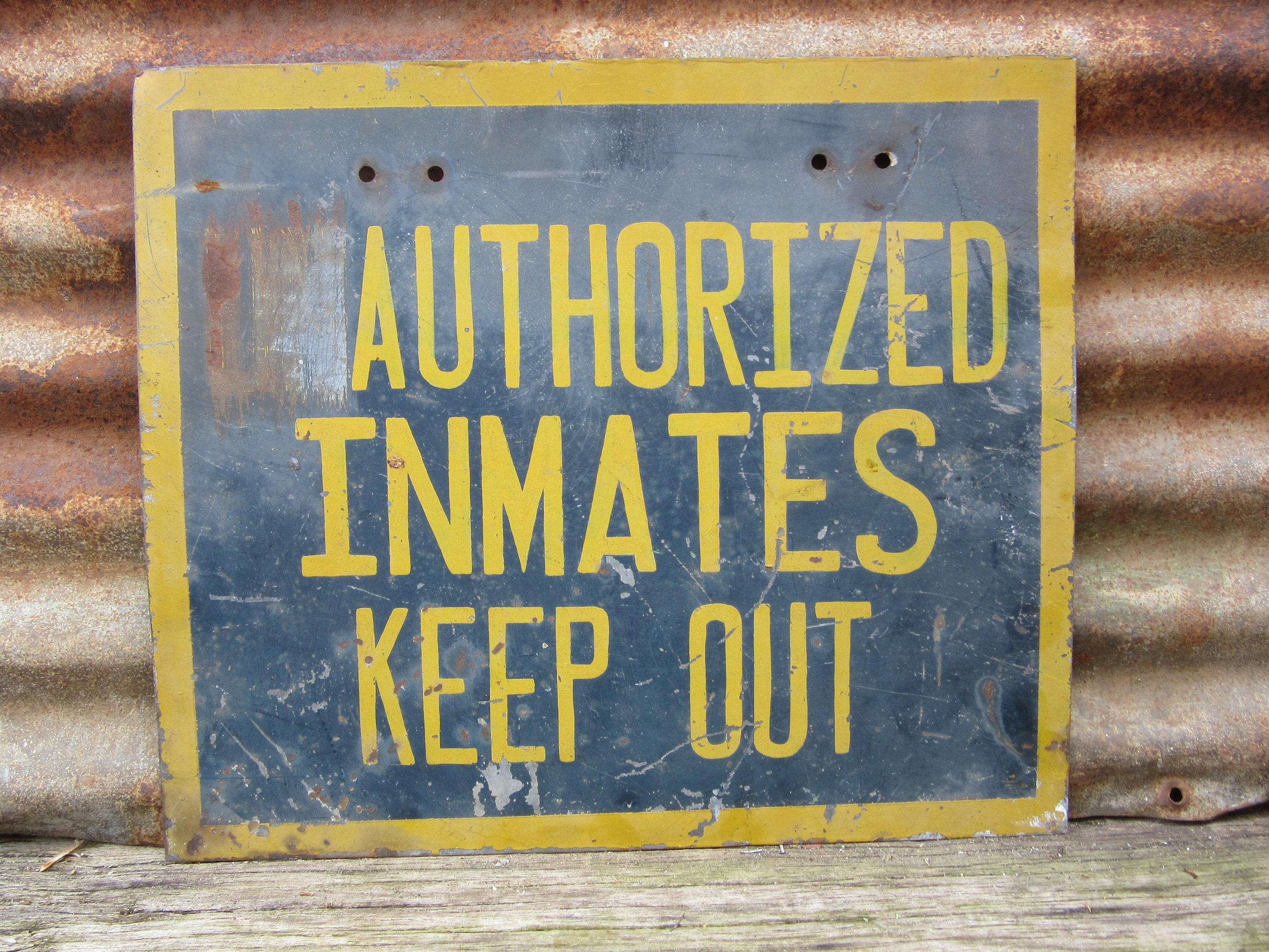 Rare Vintage Metal Sign Authorized Inmates KEEP OUT Prison