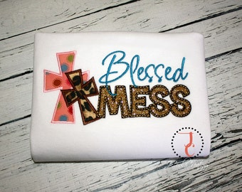 Blessed Mess Shirt -  Infant Baby Gown, Coming Home Outfit, Christian Shirts, Church Clothes, Religious Shirt, Church Shirt, Blessed Shirt