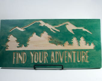 "Wood Sign- ""Find Your Adventure"""